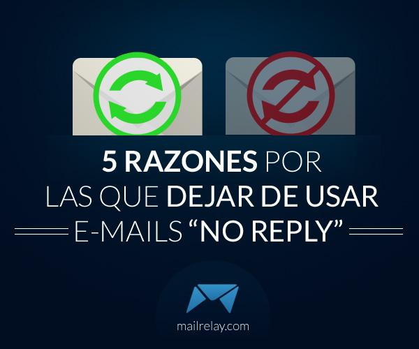 5-razones-por-las-que-dejar-de-usar-e-mails-no-reply