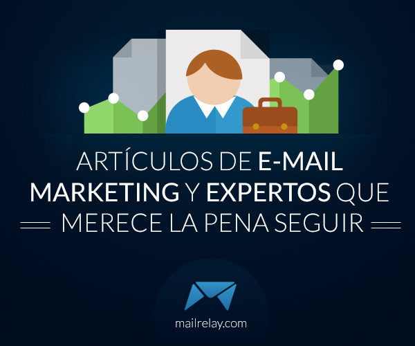 articulos-de-e-mail-marketing-y-expertos-que-merece-la-pena-seguir