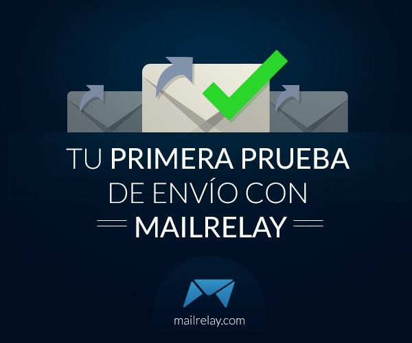 tu-primera-prueba-de-envio-con-mailrelay