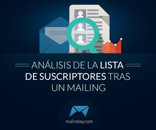 analisis-de-la-lista-de-suscriptores-tras-un-mailing