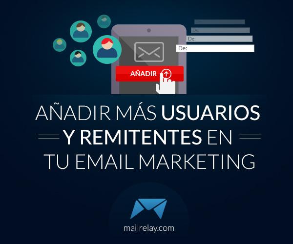 añadir-mas-usuarios-y-remitentes-en-tu-email-marketing