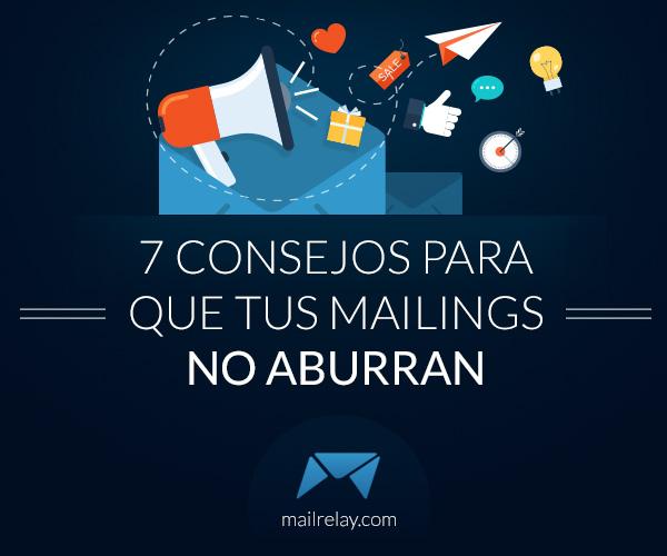 7-consejos-para-que-tus-mailings-no-aburran