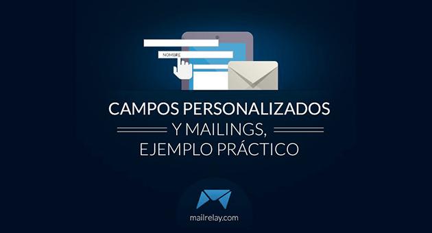Cómo introducir campos personalizados en tus emails