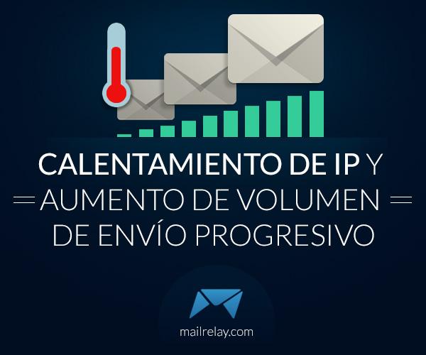 calentamiento-de-ip-y-aumento-de-volumen-de-envio-progresivo