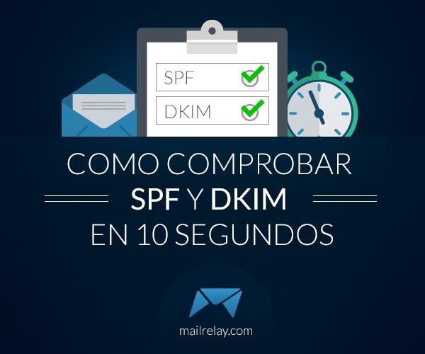 como-comprobar-spf-y-dkim-en-10-segundos