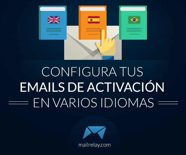 configura-tus-emails-de-activacion-en-varios-idiomas
