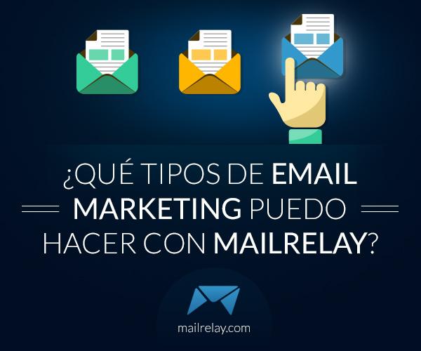 que-tipos-de-email-marketing-puedo-hacer-con-mailrelay