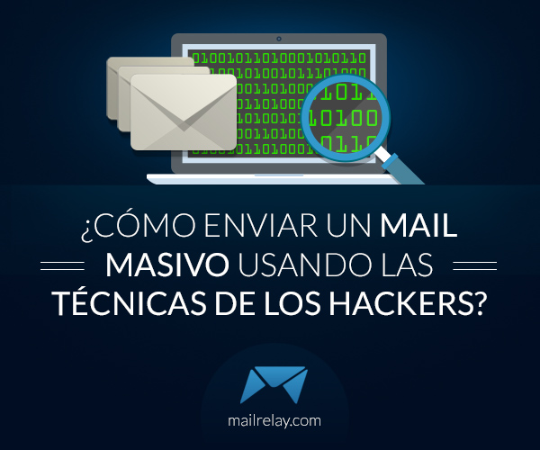 cómo enviar un mail masivo
