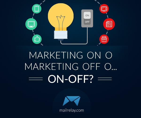 marketing-on-o-marketing-off-o-on-off