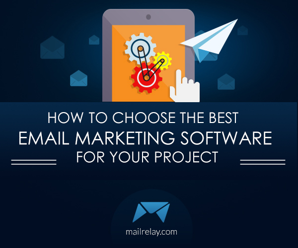 How To Choose The Best Email Marketing Software For Your Project