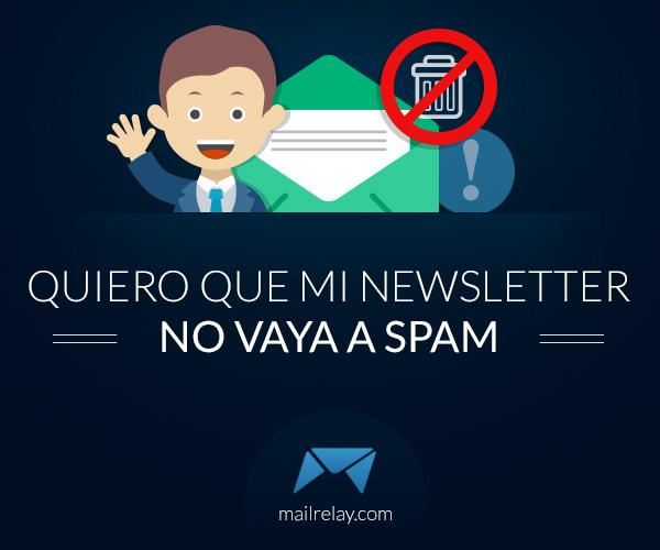 Quiero que mi newsletter no vaya a spam