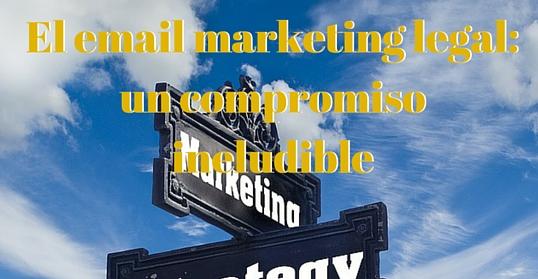Compromiso de email marketing legal