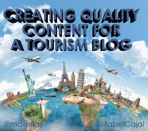 Creating quality content for a tourism blog