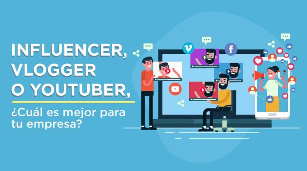Influencer, vlogger o youtuber