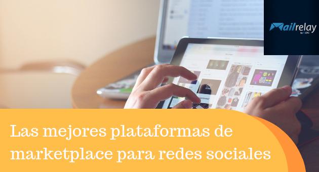 Las mejores plataformas de marketplace para redes sociales