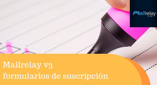Mailrelay v3 formularios de suscripción