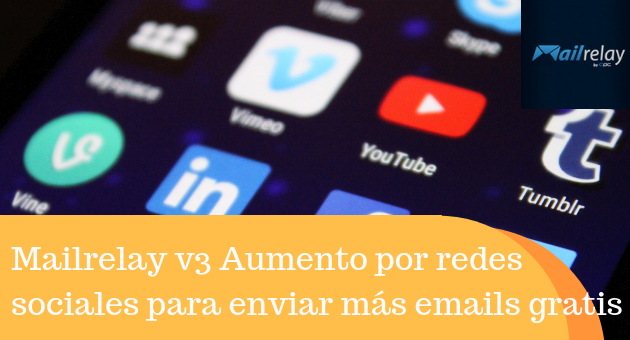 Mailrelay v3 Aumento por redes sociales para enviar más emails gratis