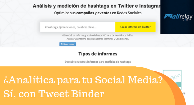 ¿Analítica para tu Social Media? Sí, con Tweet Binder