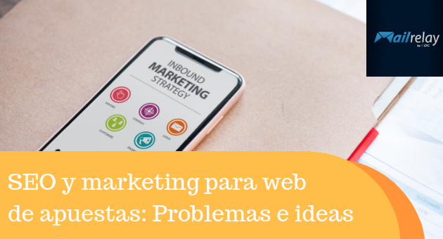 SEO y marketing para web de apuestas: Problemas e ideas