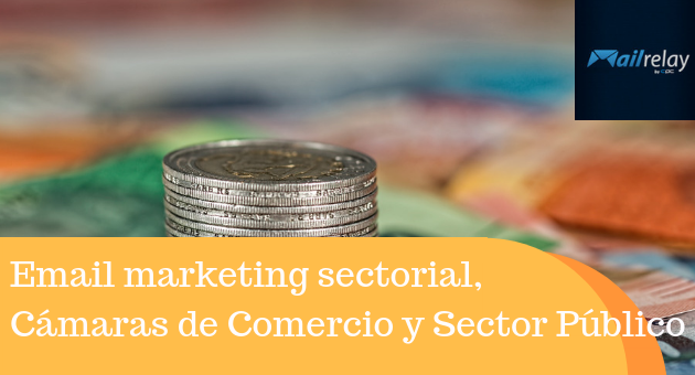 Email marketing sectorial, Cámaras de Comercio y Sector Público
