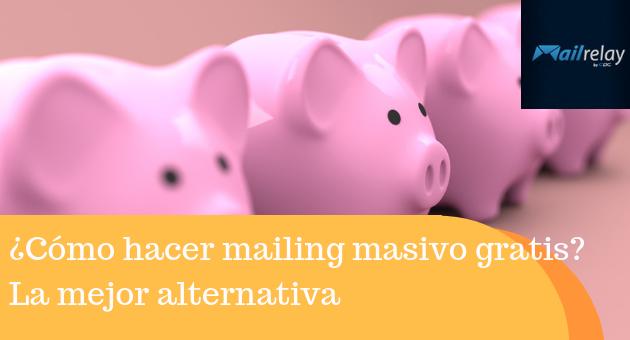 ¿Cómo hacer mailing masivo gratis? La mejor alternativa de programa de correo masivo