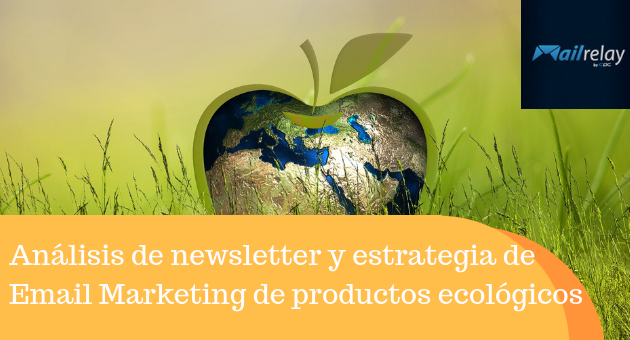 Análisis de newsletter y estrategia de Email Marketing de 4 productos ecológicos