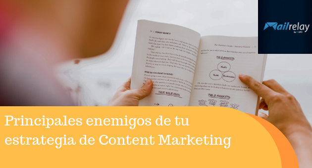 Principales enemigos de tu estrategia de Content Marketing