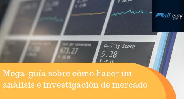 Mega-guía sobre cómo hacer un análisis e investigación de mercado