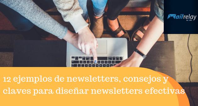 12 ejemplos de newsletters, consejos y claves para diseñar newsletters efectivas