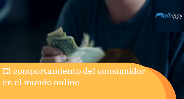 El comportamiento del consumidor en el mundo online