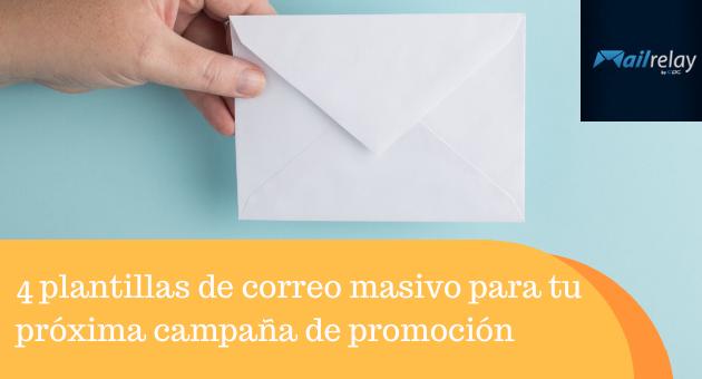 4 plantillas de correo masivo para tu próxima campaña de promoción