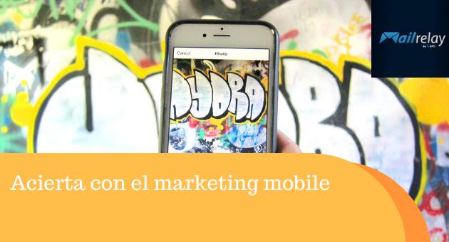 Acierta con el marketing mobile