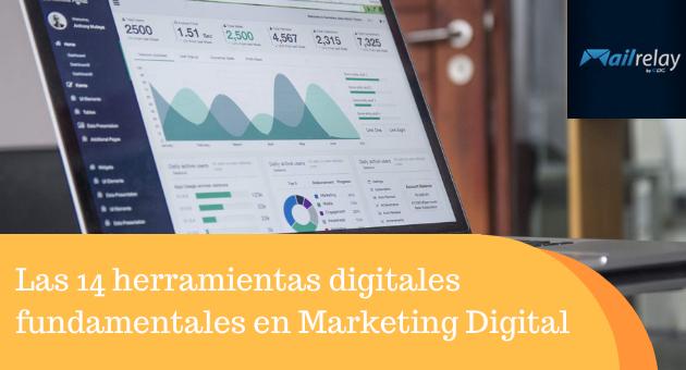 Las 14 herramientas digitales fundamentales en Marketing Digital