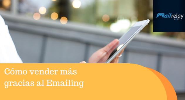 Cómo vender más gracias al Emailing