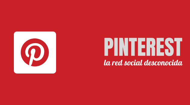Pinterest, la red social desconocida