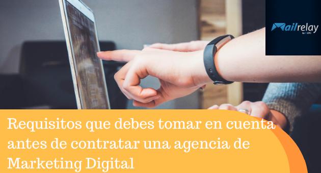 Requisitos que debes tomar en cuenta antes de contratar una agencia de Marketing Digital