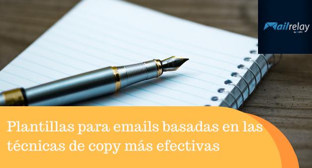 Plantillas para emails basadas en las técnicas de copy más efectivas