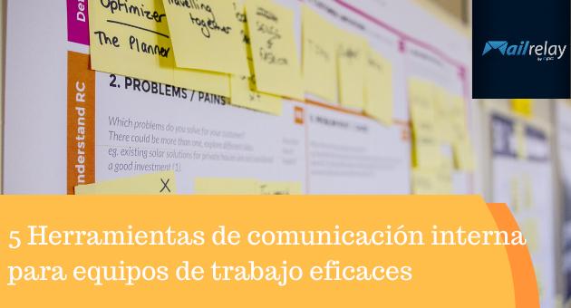 5 Herramientas de comunicación interna para equipos de trabajo eficaces