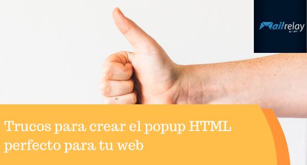 Trucos para crear el popup HTML perfecto para tu web