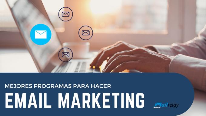 Mejores herramientas para hacer email marketing del mercado