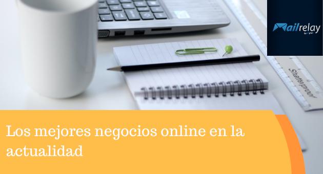 Los mejores negocios online en la actualidad