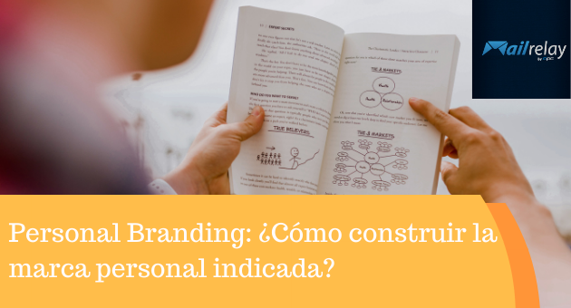 Personal Branding: ¿Cómo construir la marca personal indicada?