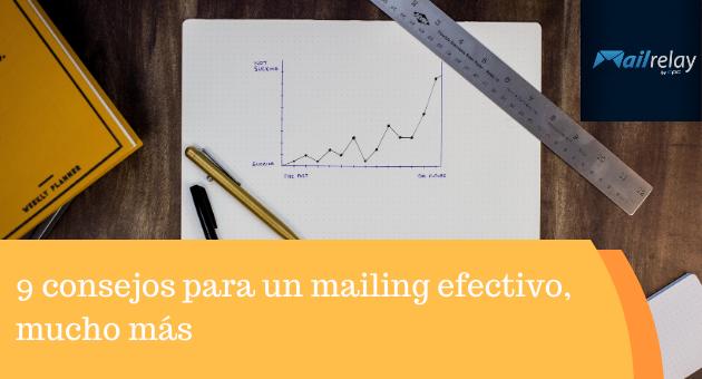 9 consejos para un mailing efectivo, mucho más