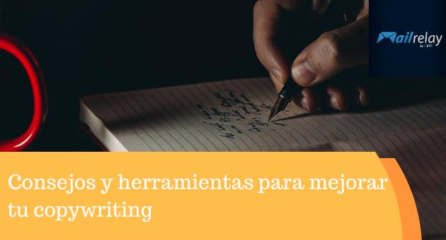 Consejos y herramientas para mejorar tu copywriting