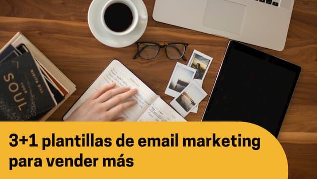 3+1 plantillas de email para vender más con tu próximo correo comercial