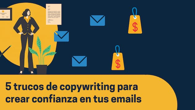 5 trucos de copywriting para crear confianza (y vender) con tus emails