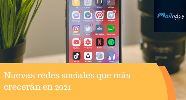 Nuevas redes sociales que más crecerán en 2021