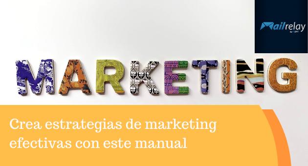 Crea estrategias de marketing efectivas con este manual