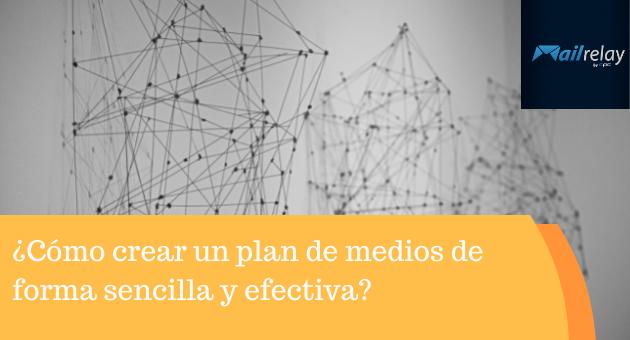 ¿Cómo crear un plan de medios de forma sencilla y efectiva?