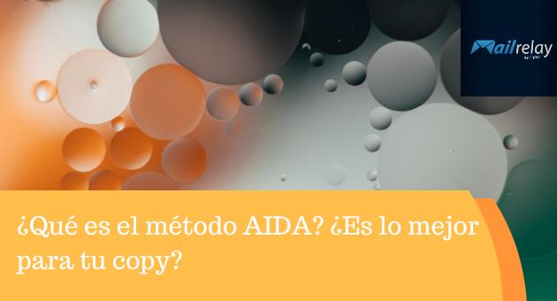 ¿Qué es el método AIDA? ¿Es lo mejor para tu copy?